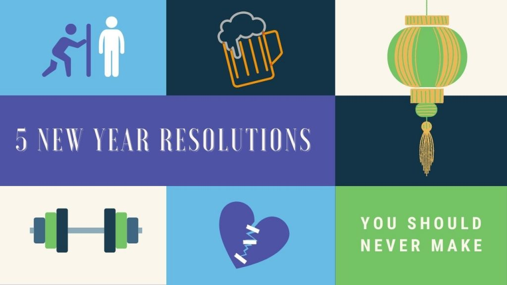 Global Teams- 5 New year resolution you should never make