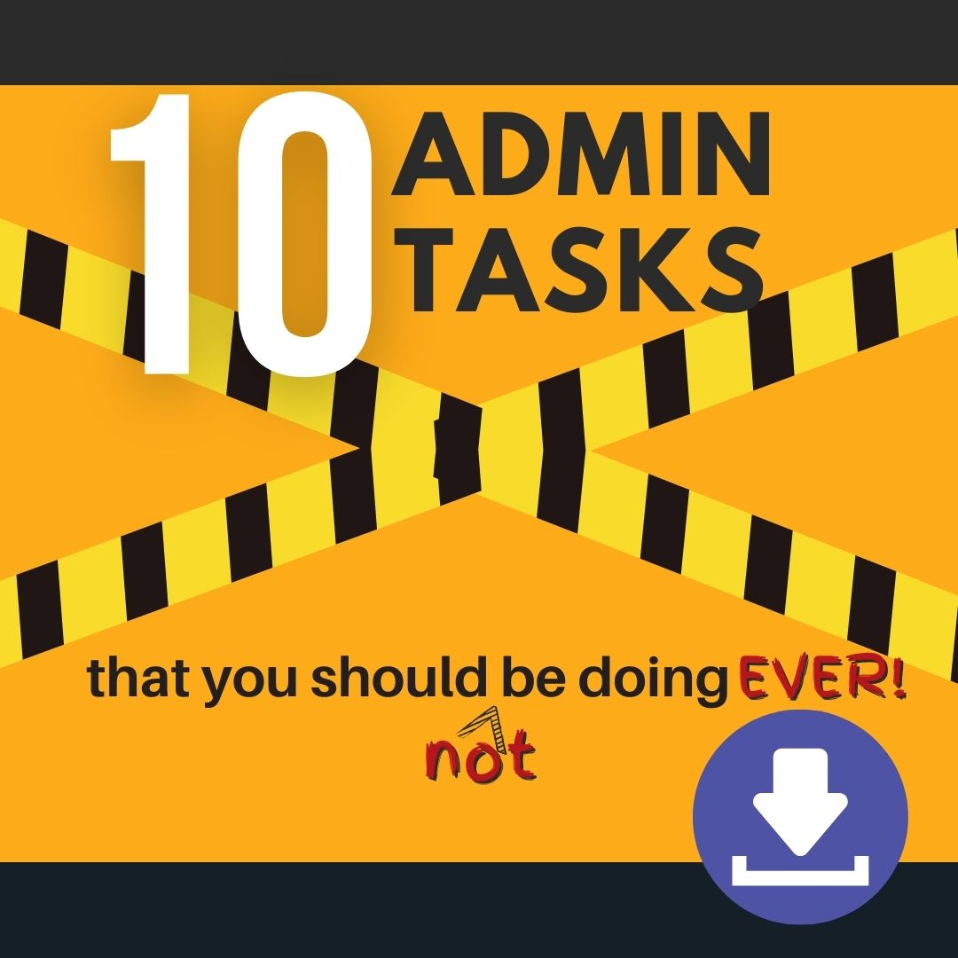 10 admin task that you should not be doing ever - Download