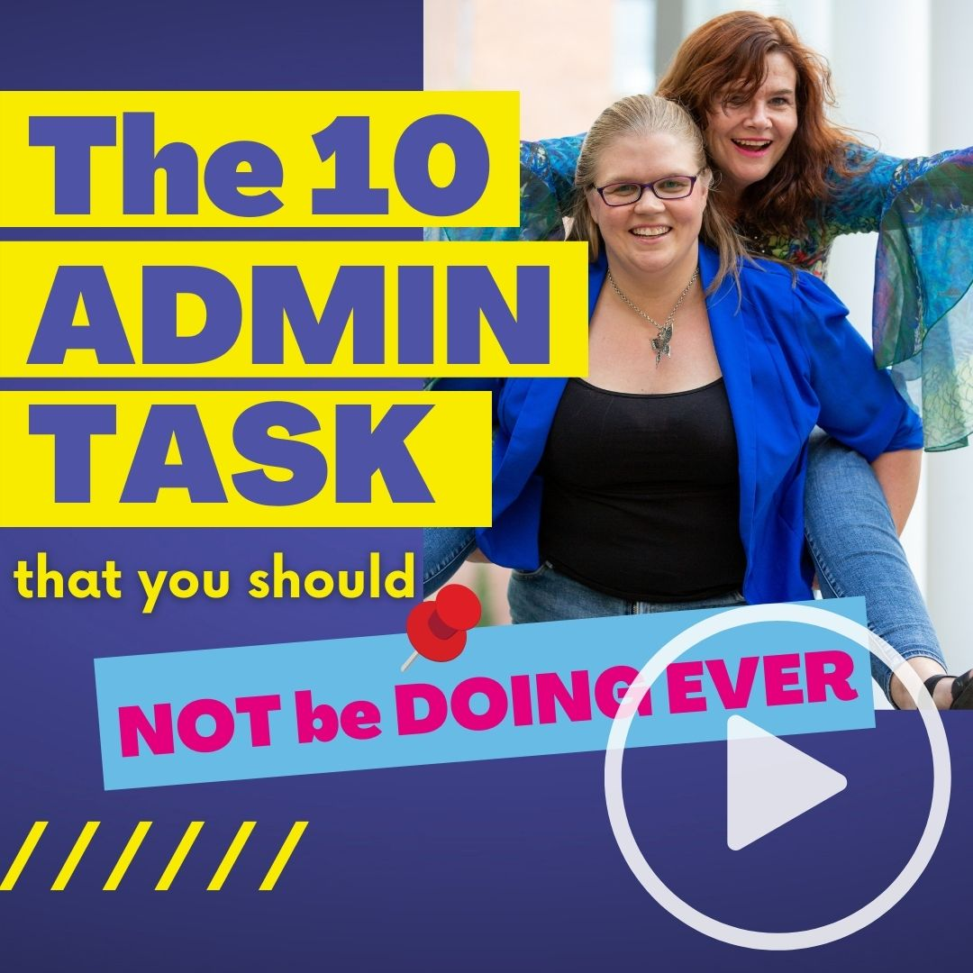 10 Admin tasks that you should not be doing ever - video video